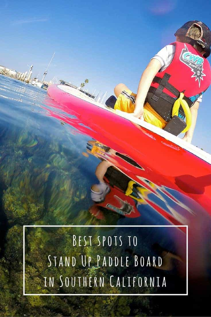 Best spots to SUP Board in Southern California