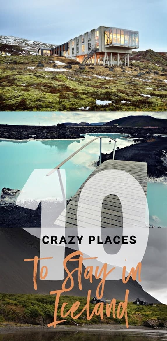 10 Crazy Best Places To Stay In Iceland
