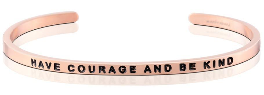 bracelets have courage and be kind