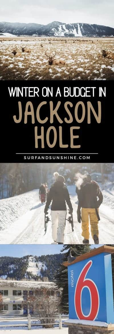 winter on a budget in jackson hole