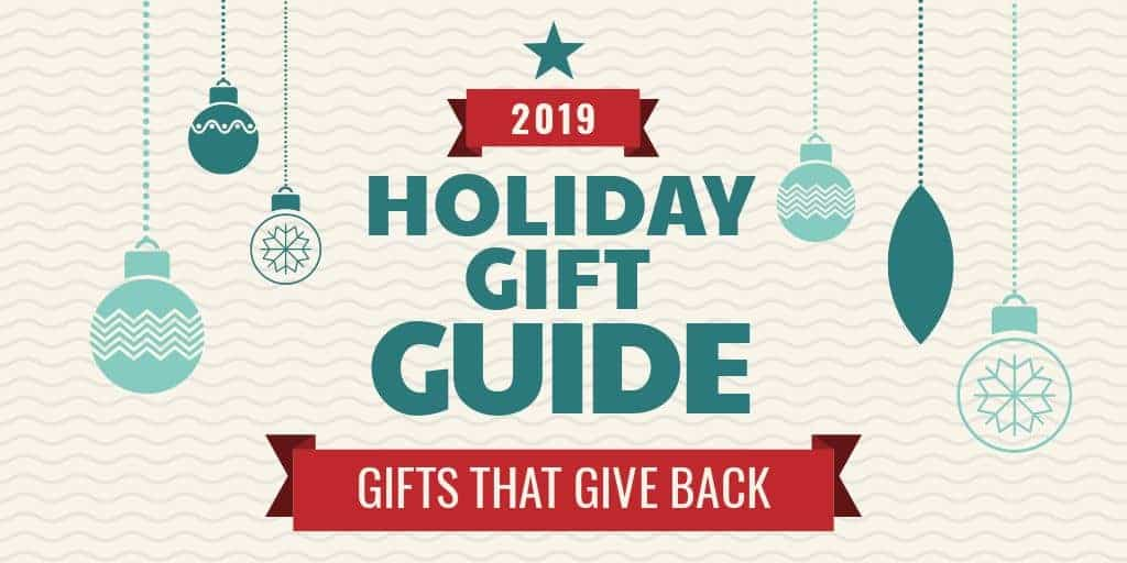 2019 Holiday Gift Guide gifts that give back twitter image