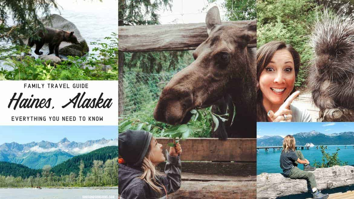 Family Travel Guide to Haines Alaska