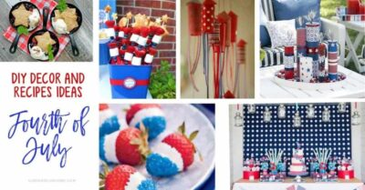 Easy Fourth of July DIY Decorations and Recipe Ideas