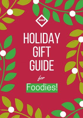 Holiday Gift Guide Foodies